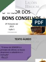 ovalordosbonsconselhos-131002165527-phpapp02