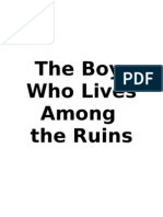 The Boy Who Lives Among The Ruins