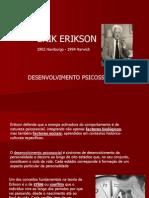 1. ERIK ERIKSON - Desenvolvimento Psicossocial