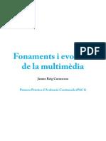 Fonaments i evolució de la multimèdia - PAC1