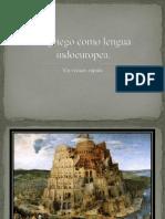 El Griego Como Lengua Indoeuropea