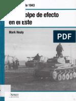 18.- Golpe de Efecto en El Este - Kursk, Julio de 1943