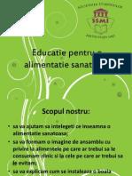 Educatie pentru o alimentatie sanalimentatieatoasa 1.ppt