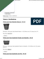 Vasos e Jardineiras  FORMIX - Fôrmas para Artefatos de Concreto