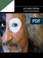 JOSÉ Mª CÓRDOBA-Un simple juego de estímulos