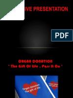 Persuasive Organ Donation
