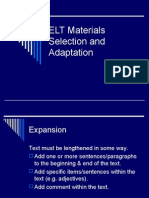 ELT Materials Selection and Adaptation