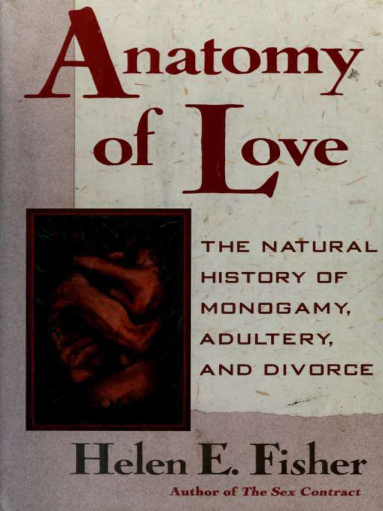Anatomy of Love _ The Natural History of Mmonogamy, Adultery, and ...