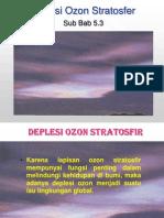 Bab 5.3 Deplesi Ozon Stratosfer.PPT