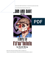 John and Dave and the Temple of X'al'naa''thuthuthu