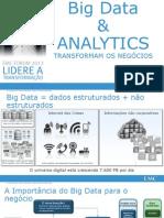 3.Big Data Big Data Transforms EMC-Forum-2013 Luciano-Tozato.0.1
