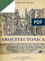 Morales - Arquitectónica, sobre la idea y el sentido de la arquitectura