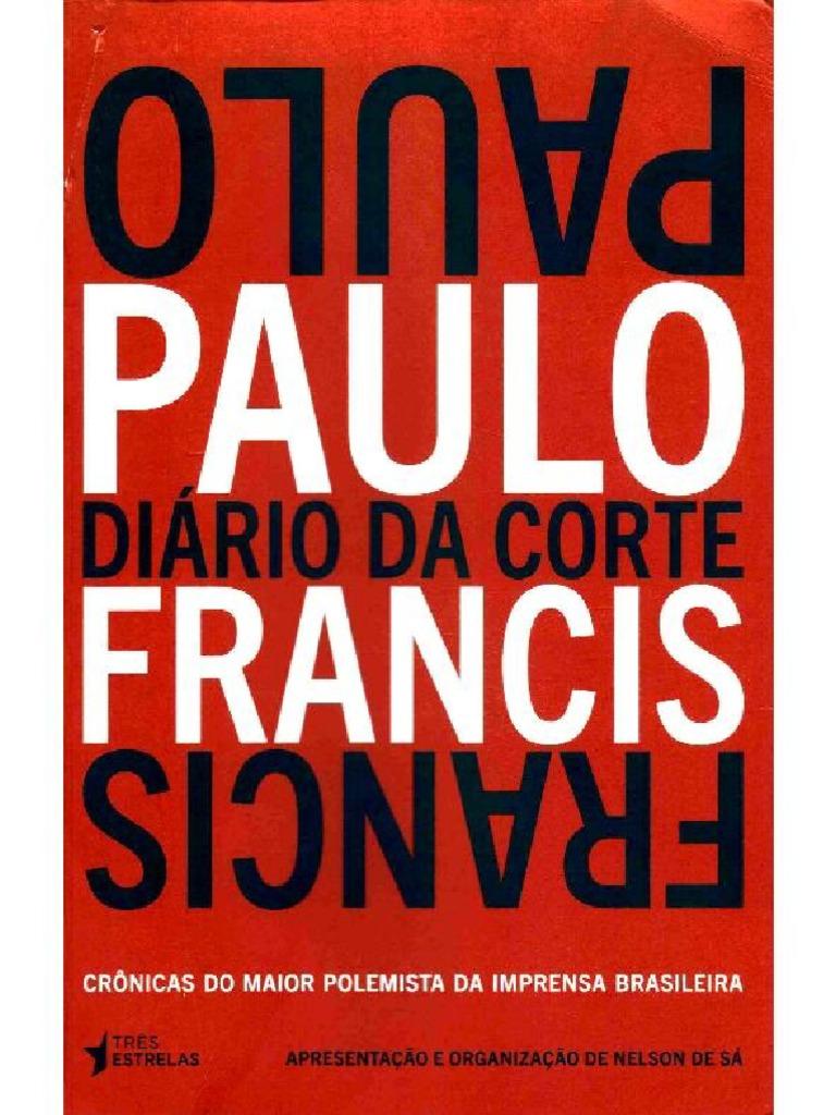 0bfdc911a Diário da Corte - Paulo Francis