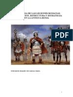 30920833 Historia de Las Legiones Romanas Organizacion Estructura y Estrategia en La Antigua Roma