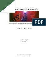 Das Macumbas à Umbanda (José Henrique Motta de Oliveira)