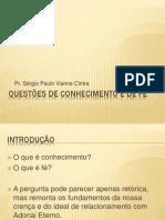 Questões de Conhecimento e de Fé.pptx