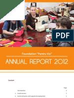 Pentru Voi Annual Report 2012