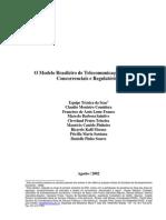 O Modelo Brasileiro de Telecomunicações Aspectos Concorrenciais e Regulatório