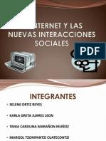 El Internet y Las Nuevas Interacciones Sociales
