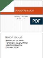 108685967-Tumor-Ganas-Kulit.ppt