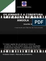 Os Jornais e as eleições legislativas de 2008 em Angola