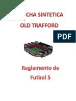 Reglamento Old Trafford