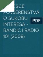 Izvjesce povjerenstva o sukobu interesa - Bandic i Radio 101 (2008)