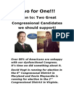 Two great Candidates    David and Kevin