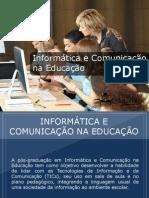 Pós-graduação em Informática e Comunicação na Educação - Grupo Educa+ EAD