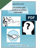 Joaquín Rivera Larios - La Filosofia que atesoran algunas canciones