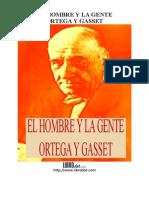 Ortega Y Gasset - El Hombre Y La Gente