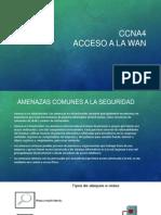 CCNA4 Accesoa La Wan