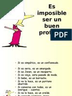 Es_imposible_ser_un_buen_profesor