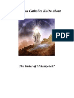 Do Roman Catholics KnOw about the Order of Melchizedek?
