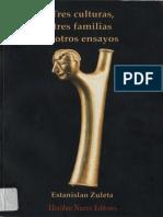 ZULETA, Estanislao, Tres Culturas, Tres Familias y Otros Ensayos