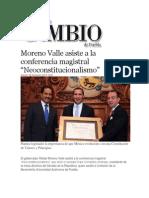 "08-11-2013 Diario Matutino Cambio de Puebla - Moreno Valle asiste a la conferencia magistral ""Neoconstitucionalismo"""