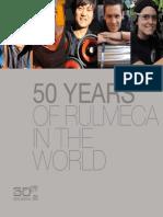 Kỷ niệm 50 năm tập đoàn Rulmeca