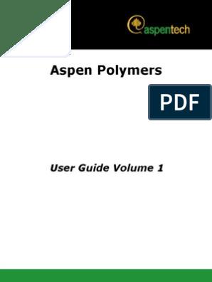 Aspen Polymers+Vol1V7 1-Usr   Polymerization   Polymers