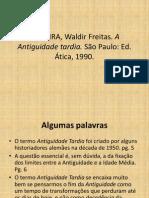 OLIVEIRA, Waldir Freitas. A Antiguidade Tardia.pptx