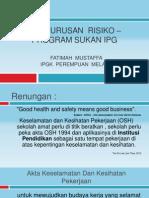 Pengurusan  risiko – program sukan IPG - btg kolokium 2012.pptx
