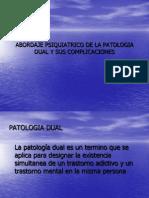 Abordaje Psiquiatrico de La Patologia Dual y Sus