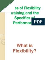typesofflexibilitytraining-1215164343955424-9.ppt