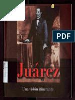 Juarez, Una Vision Itinerante.2006