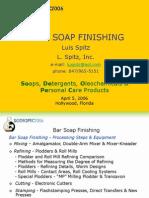 Bar Soap Finishing - Luis Spitz 4-5-2006