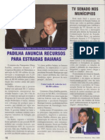Ministro Padilha Anuncia Recursos Para Estradas Baianas