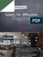 Luxury for Millennials