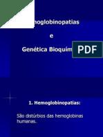 Hemoglobinopatias e Genetica Bioquimica Cmc Geral 2013_20131107115919