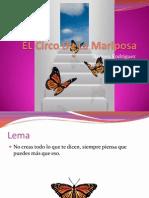 EL Circo De La Mariposa.ppsx