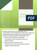 Medium Dan Isolasi