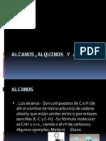 Alcanos,Alquinos y Alquenos
